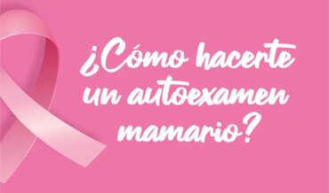 ¿Cómo hacerte un autoexamen mamario?
